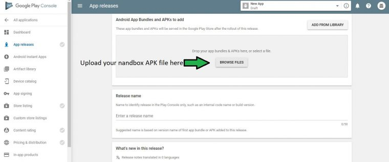 Now upload the APK file you have generated and saved in step 1.