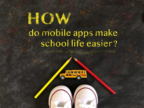 6 Benefits of School Apps for Students, Parents, and Teachers