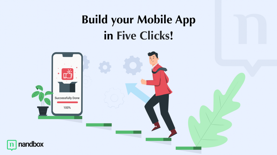 Five Clicks to Build A Mobile App