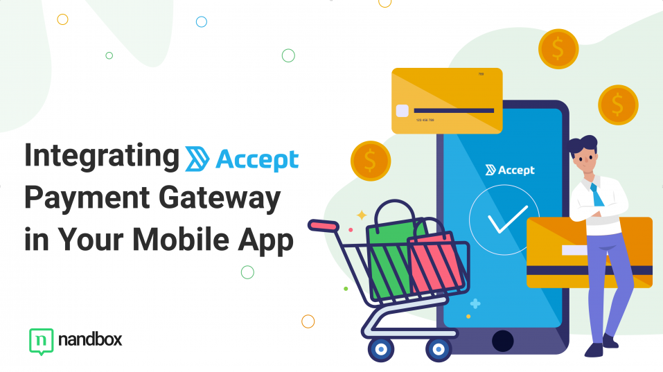 How to Integrate Accept Payment Gateway in Your Shopping App