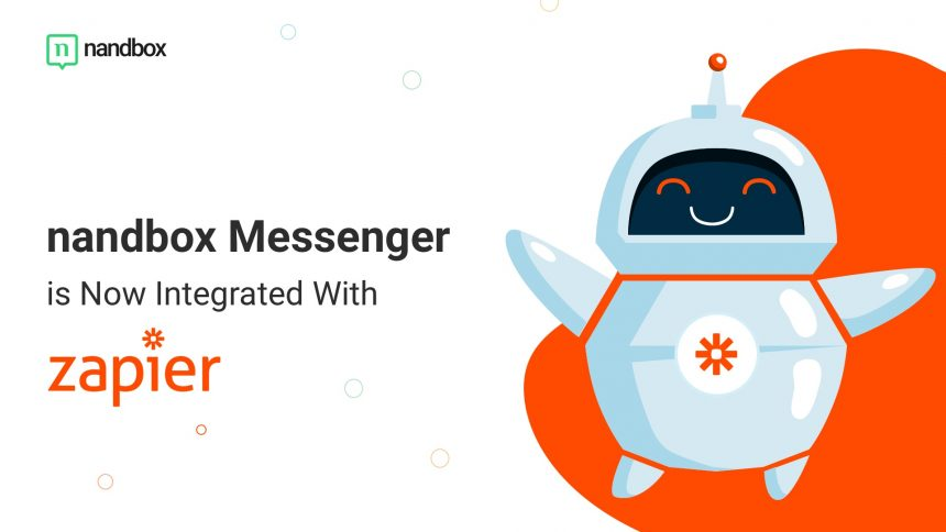 You are currently viewing nandbox Messenger is Now Integrated With Zapier!